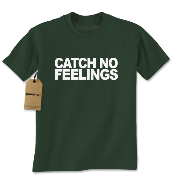 Catch No Feelings Mens T-shirt
