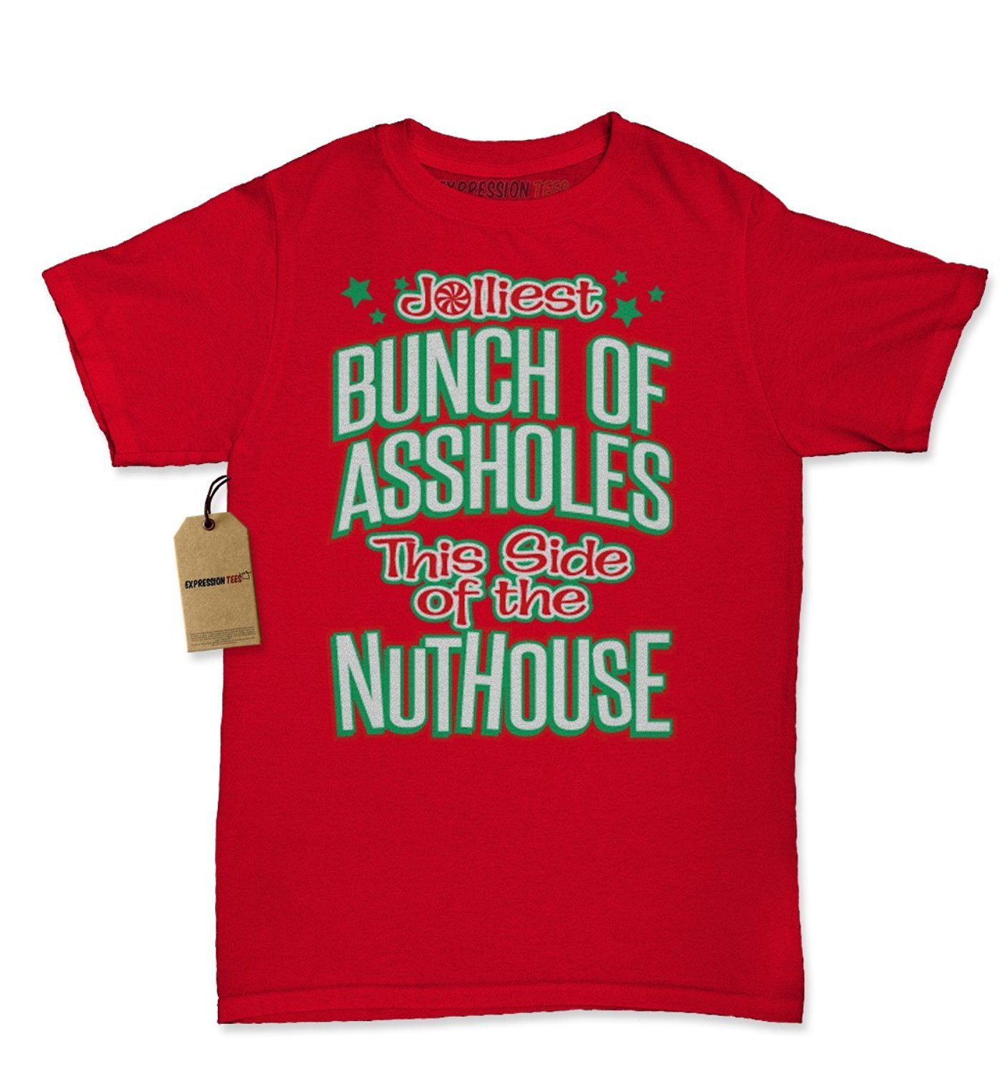 Expression Tees Jolliest Bunch of Assholes This Side of the Nuthouse Womens