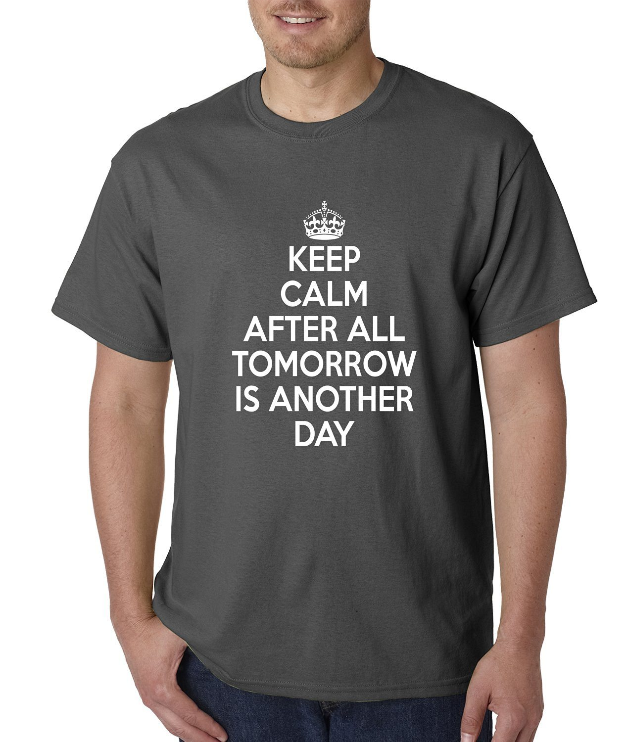 Expression Tees Keep Calm, Tomorrow Is Another Day Mens