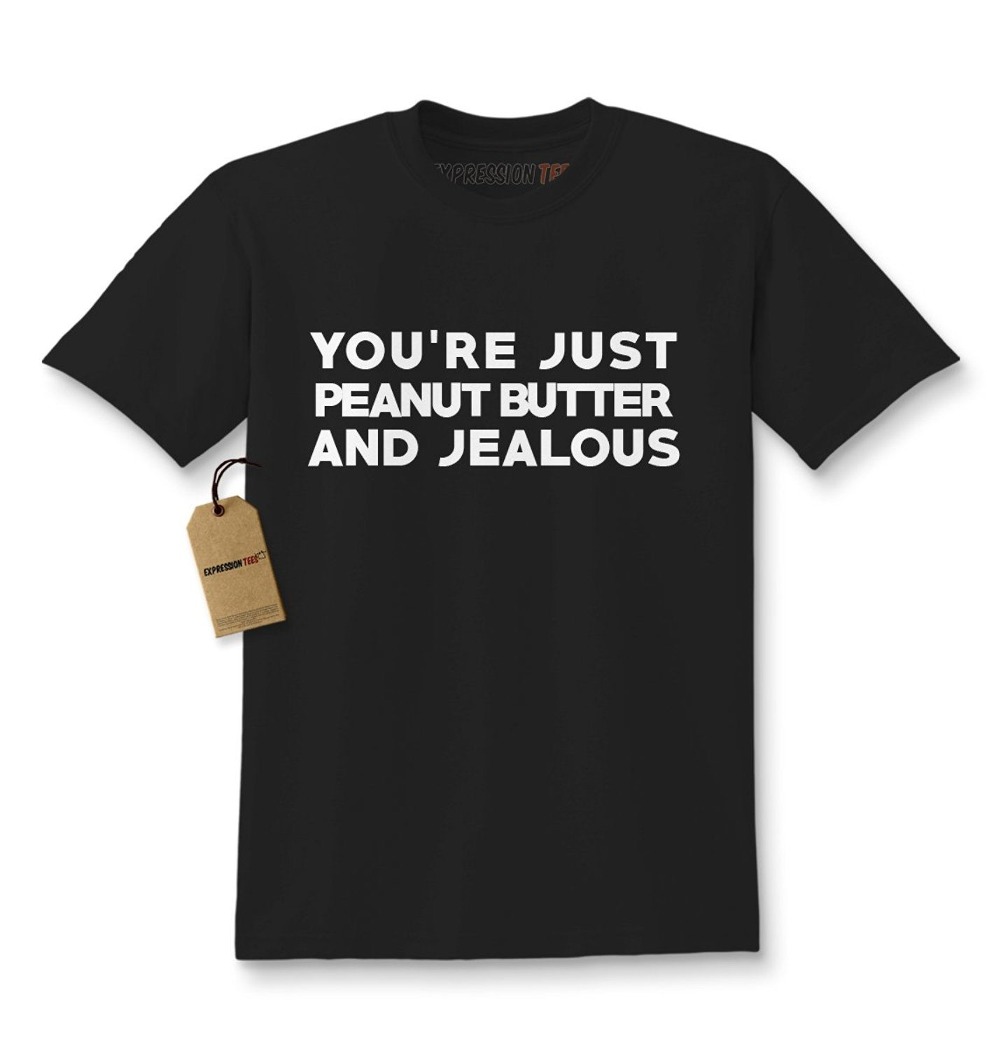 Expression Tees You're Just Peanut Butter and Jealous Kids