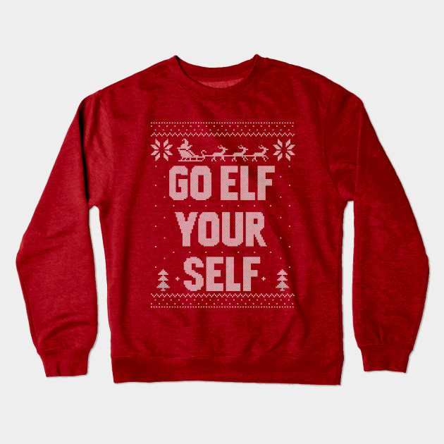 Go Elf Your Self Christmas Jumper