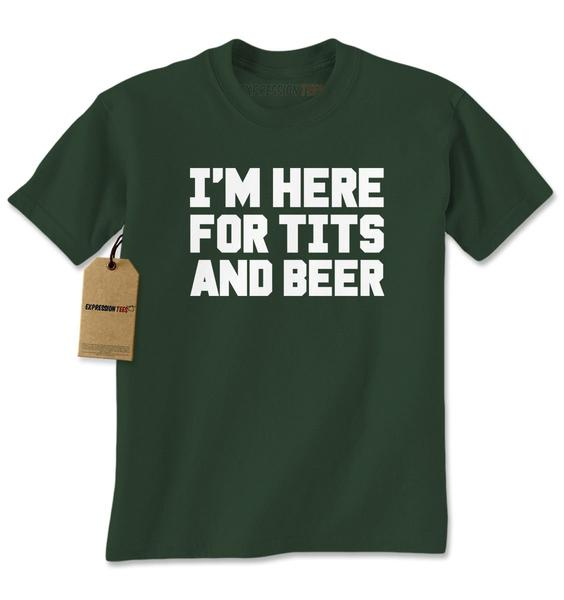 I'm Here For Tits And Beer Mens T-shirt