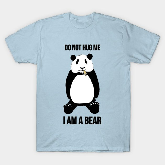 Pandas Can Be Tricky T-Shirt