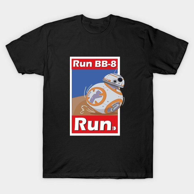 Run BB-8 RUN!!!! T-Shirt