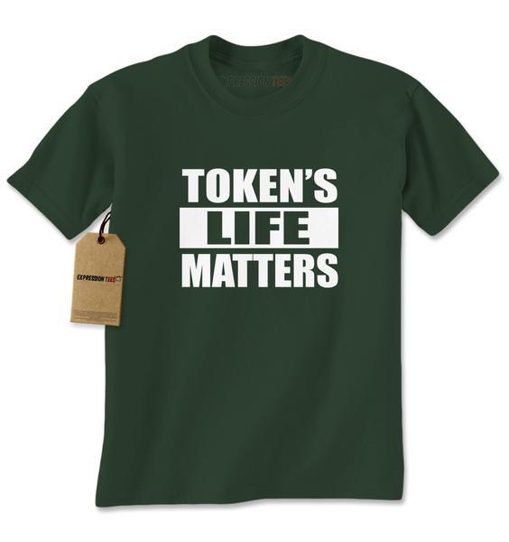 Token's Life Matters Funny Mens T-shirt
