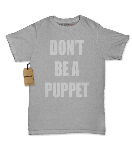 Don't Be A Puppet Womens T-shirt