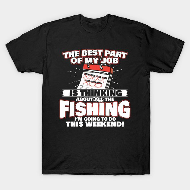 Fishing At The Weekend T-Shirt