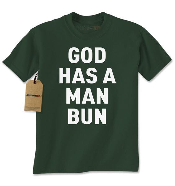 God Has A Man Bun Mens T-shirt
