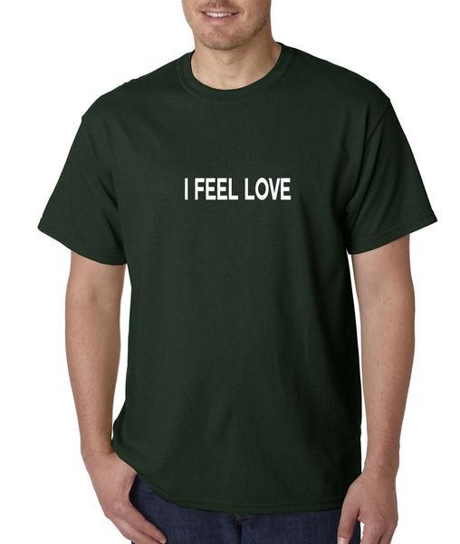 I Feel Love Mens T-shirt