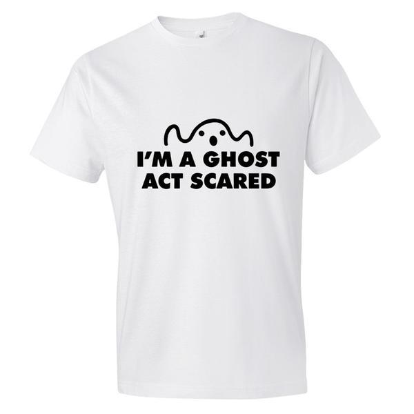 Im A Ghost Halloween T Shirt