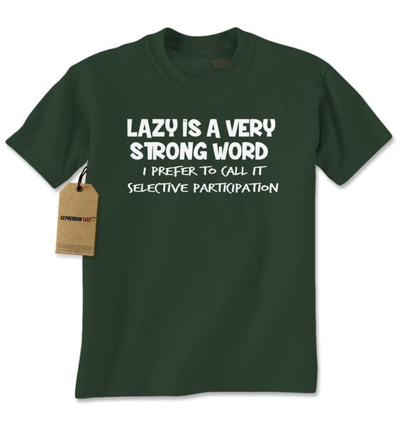 Lazy Is A Very Strong Word Funny Slogan Mens T-shirt