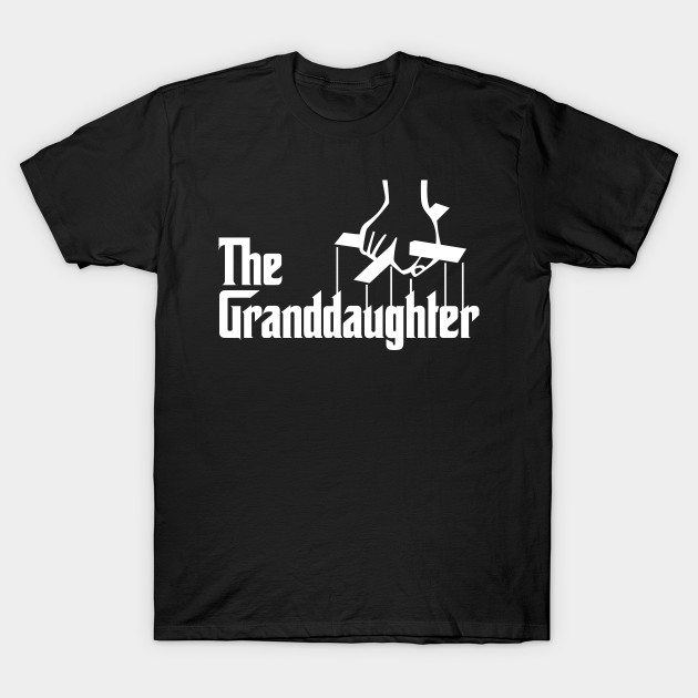 The Granddaughter T-Shirt