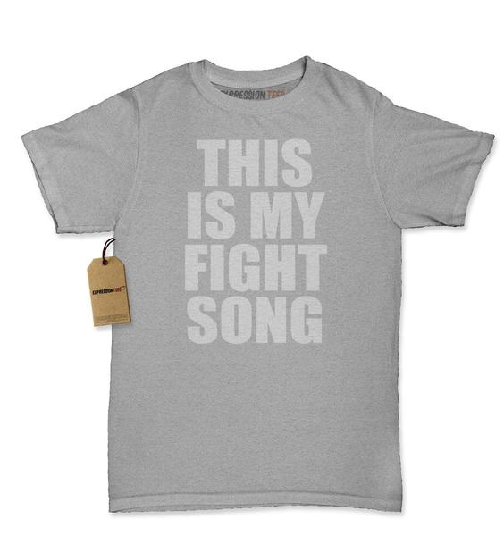 This Is My Fight Song Womens T-shirt