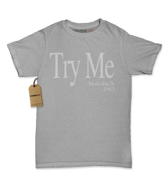 Try Me – Malcolm X 1963 Civil Rights Quote Womens T-shirt
