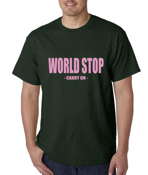 World Stop – Carry On Mens T-shirt