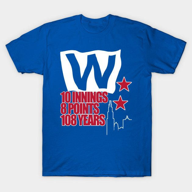 Chicago champions in 108 years T-Shirt