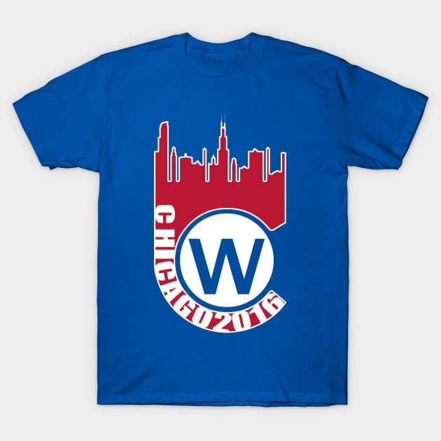 Chicago Skyline and Cubs 2016 W T-Shirt