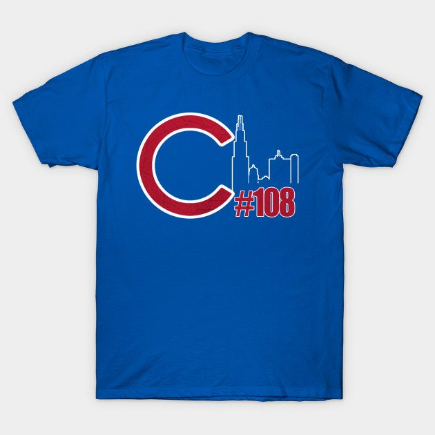 Cubs win in 108 Chicago World series Hashtag shirt T-Shirt