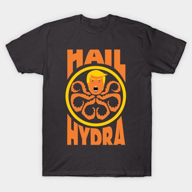 Hail Hyrda! T-Shirt