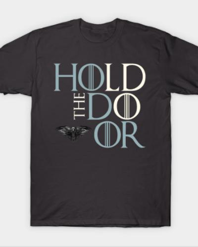 Hold The Door. Hodor.