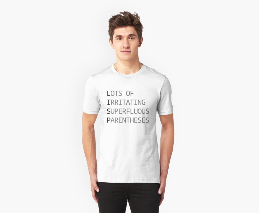 Lots of Irritating Superfluous Parentheses: Funny LISP Programmer Design White/Gray