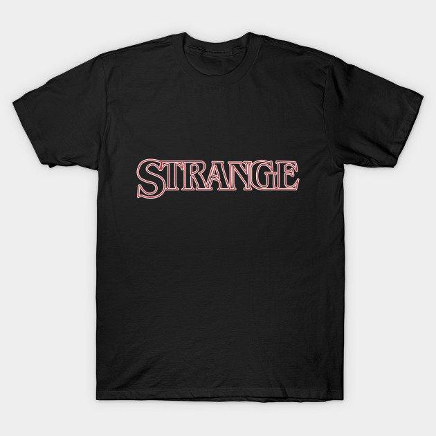 Stranger Things – Strange T-Shirt