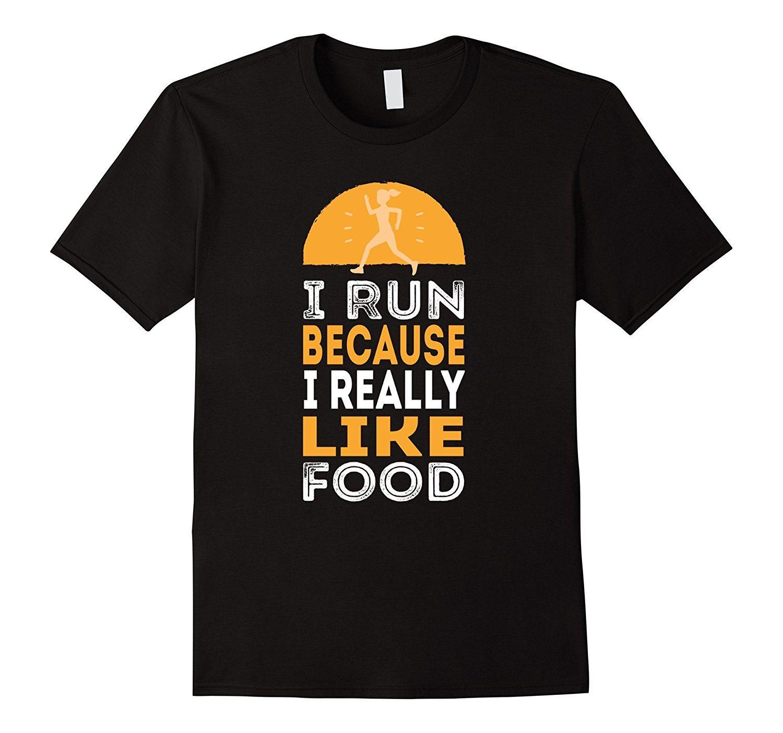 Women's Funny I Run Because I Really Like Food Running Shirt