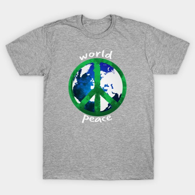 World Peace Shirt With Peace Sign T-Shirt