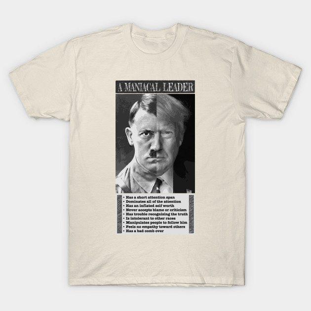 A Maniacal Leader T-Shirt