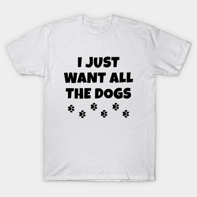 All The Dogs T-Shirt