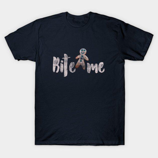 Bite me gingerbread man T-Shirt