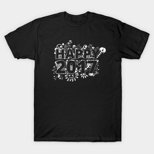 Happy 2017 – Happy new Year T-Shirt