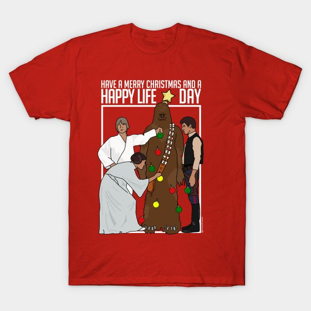 Happy Life Day 3 – Star Wars Christmas Shirt T-Shirt