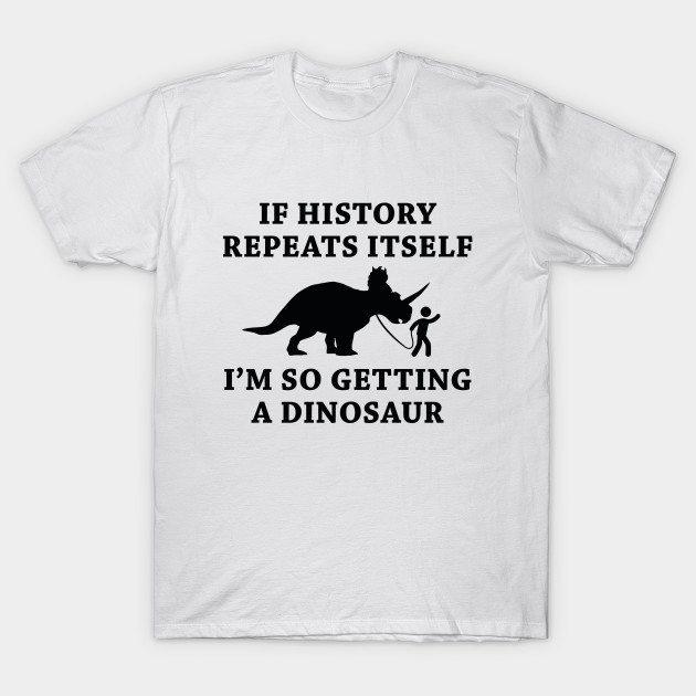 History Repeats T-Shirt