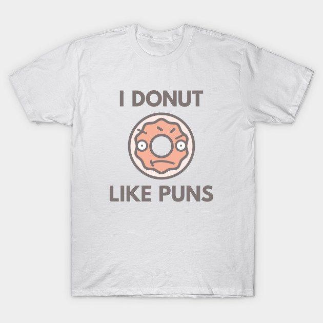 I Donut Like Puns T-Shirt