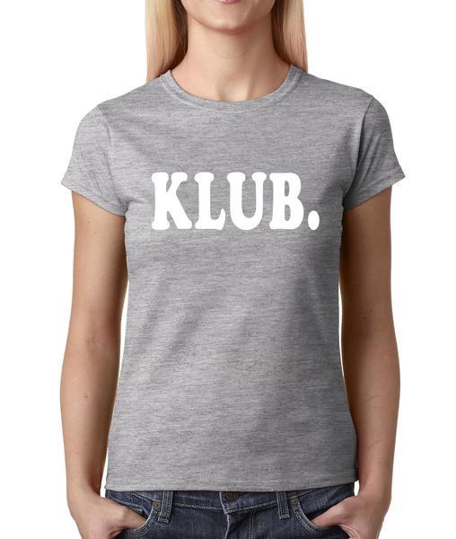Klub. Womens T-shirt