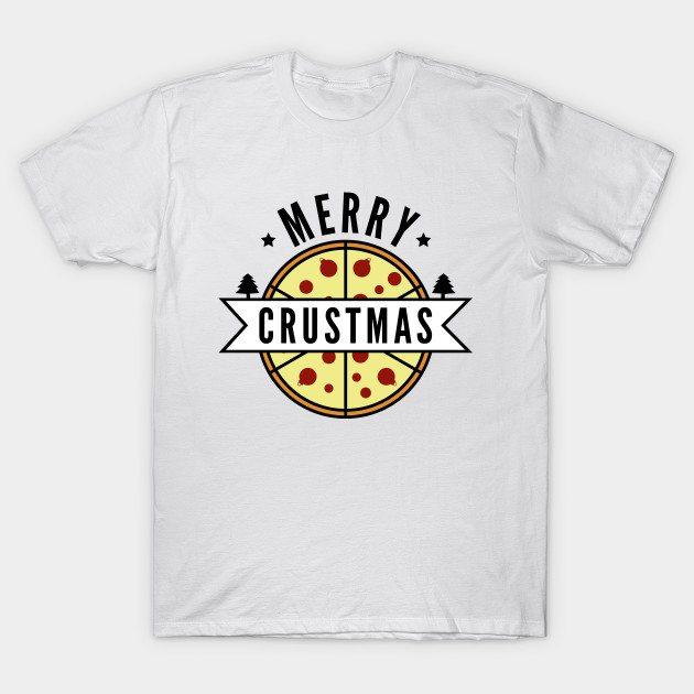 Merry Crustmas T-Shirt
