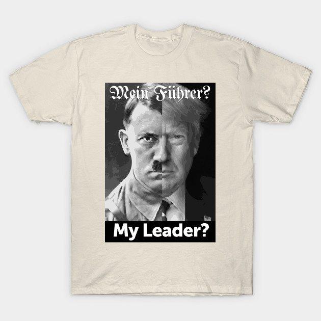 My Leader? T-Shirt