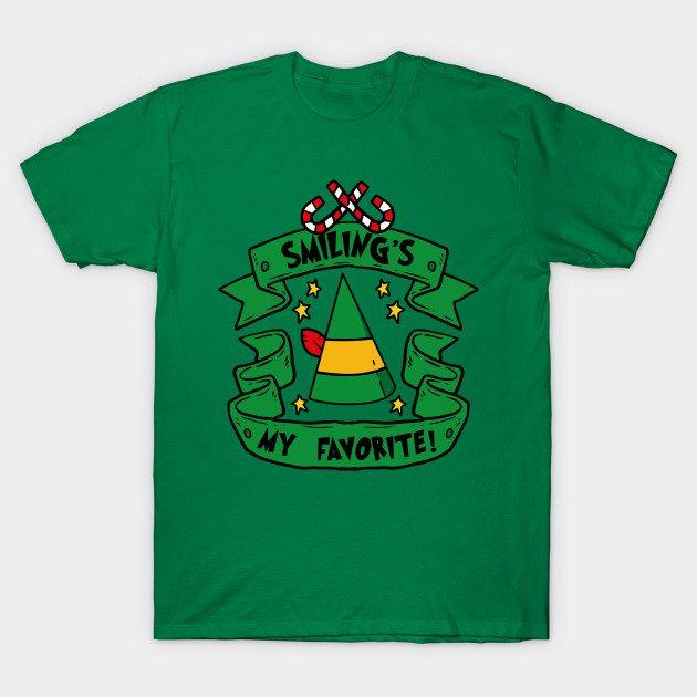 Smilings My Favorite -- Buddy the Elf Shirt