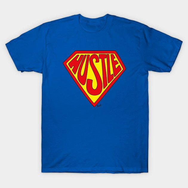 Super Hustle T-Shirt