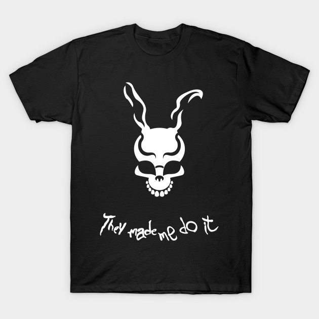 They Made Me Do It T-Shirt