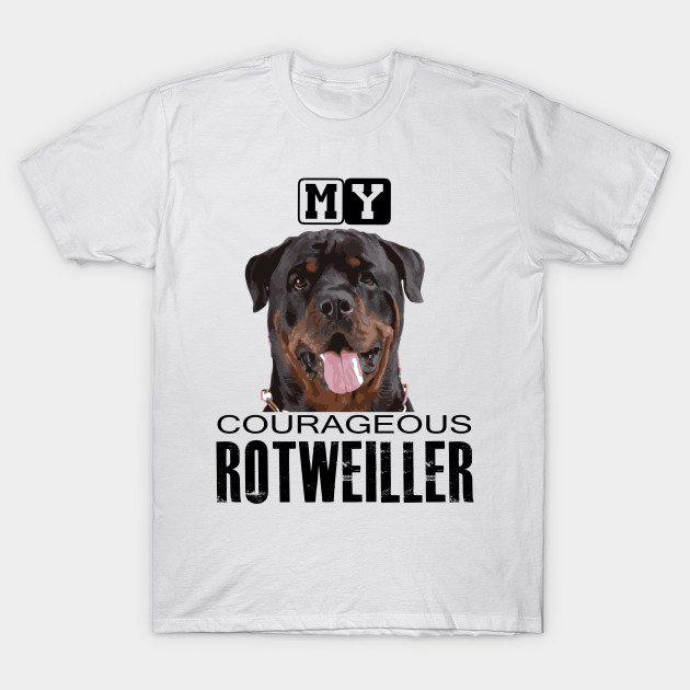 Courageous Rottweiller T-Shirt