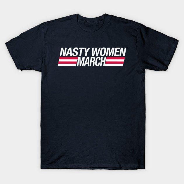 Million Nasty Women's March T-Shirt