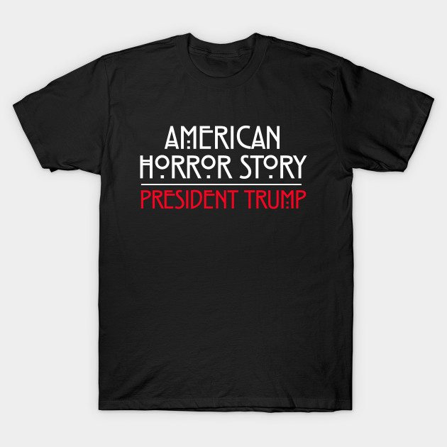 President Trump: American Horror Story T-Shirt
