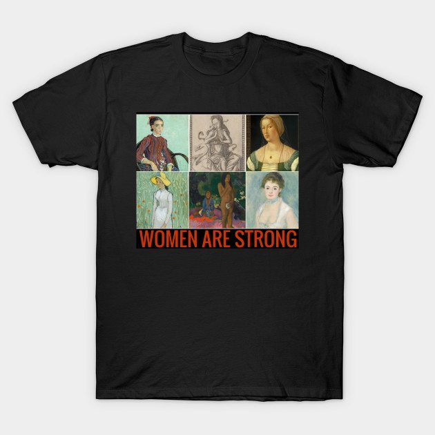 Women Are Strong T-Shirt