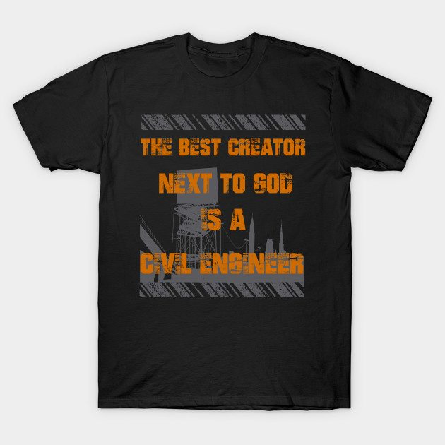 Civil Engineers Funny Quotes T-shirt T-Shirt