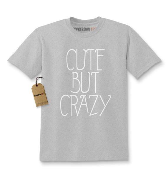 Cute But Crazy Funny Kids T-shirt