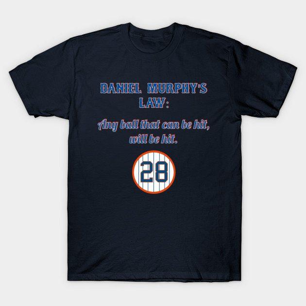 Daniel Murphy's Law T-Shirt