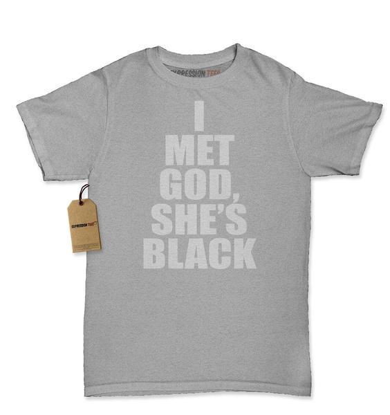 I Met God, She's Black Womens T-shirt