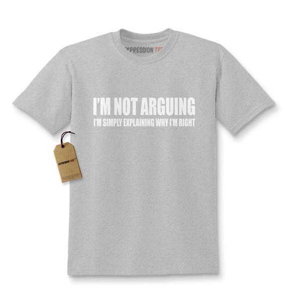 I'm Not Arguing Kids T-shirt